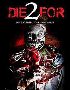 2 Die For DVD