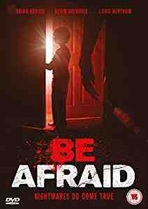 Be Afraid DVD