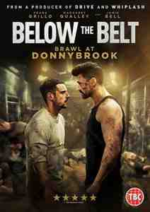 Below The Belt: Brawl at Donnybrook DVD