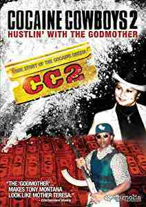Cocaine Cowboys 2 - Hustlin' With The Godmother DVD