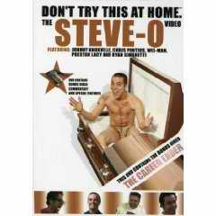 Dont Try This Home Steve O
