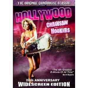 Hollywood Chainsaw Hookers 20th Anniversary
