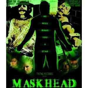 Maskhead Unrated Edition