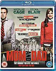 Mom and Dad Blu-ray