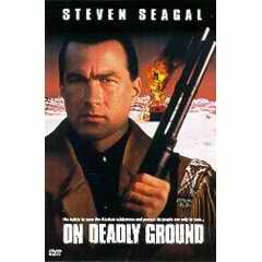 On Deadly Ground DVD
