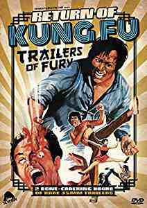 Return Of Kung Fu Trailers Of Fury DVD
