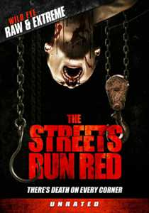 The Streets Run Red DVD