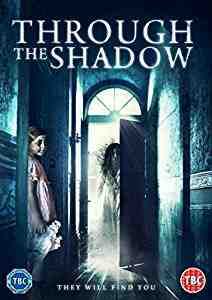 Through the Shadow DVD