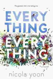 Poster Everything Everything 2017 Stella Meghie