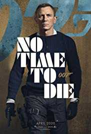 Poster No Time To Die 2020 Cary Joji Fukunaga