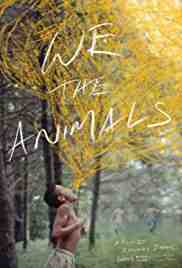 Poster We the Animals 2018 Jeremiah Zagar